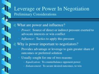 Leverage or Power In Negotiation Preliminary Considerations