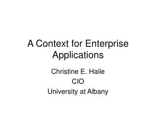 A Context for Enterprise Applications