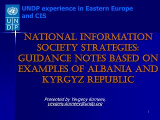 Presented by Yevgeny Korneev,  yevgeny.korneev@undp
