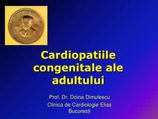 Cardiopatiile congenitale  ale  adultului