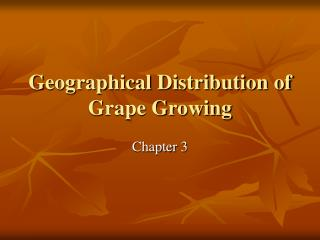 Geographical Distribution of Grape Growing