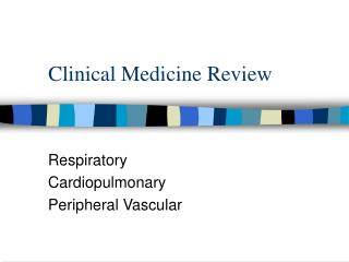 Clinical Medicine Review