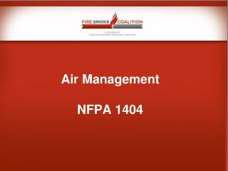 Air Management NFPA 1404