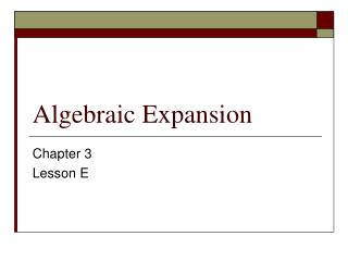 Algebraic Expansion