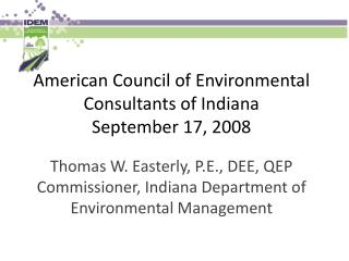 American Council of Environmental Consultants of Indiana September 17, 2008