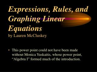 Expressions, Rules, and Graphing Linear Equations by Lauren McCluskey