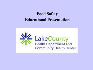 Food Safety  Educational Presentation