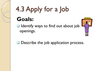 4.3 Apply for a Job