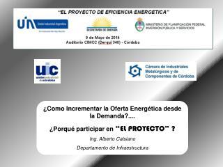 ¿Como Incrementar la Oferta Energética desde la Demanda?....