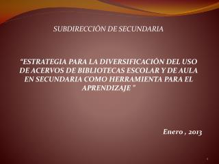 SUBDIRECCIÓN DE SECUNDARIA