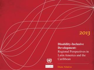Disability-Inclusive Development:  Regional Perspectives in Latin America and the Caribbean