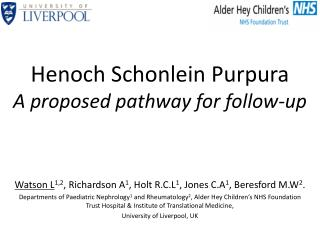 Henoch Schonlein Purpura A proposed pathway for follow-up