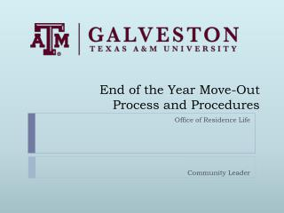 End of the Year Move-Out  Process and Procedures