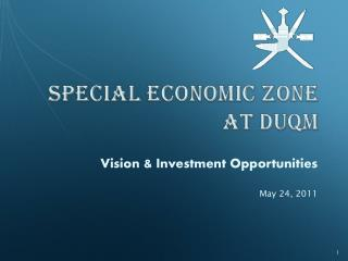 SPECIAL ECONOMIC ZONE at Duqm