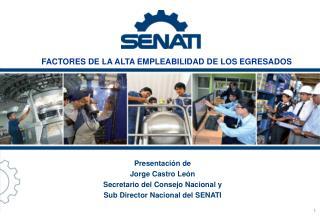 Presentación de Jorge Castro León Secretario del Consejo Nacional y