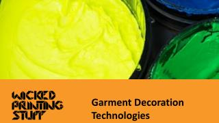 Garment Decoration Technologies