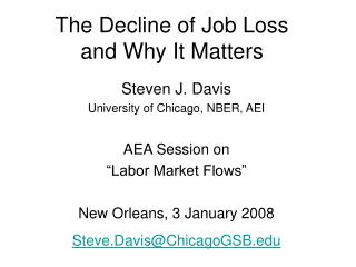 The Decline of Job Loss  and Why It Matters