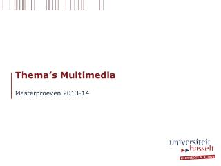 Thema's Multimedia