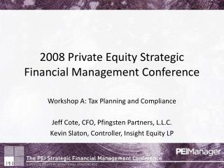 2008 Private Equity Strategic Financial Management Conference