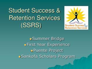 Student Success  Retention Services SSRS