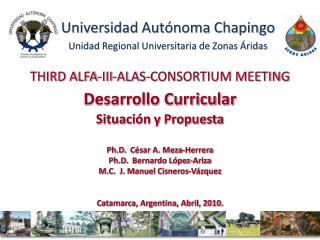Universidad Autónoma Chapingo Unidad Regional Universitaria de Zonas Áridas