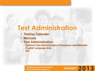 Testing Calendar   Manuals   Test Administration