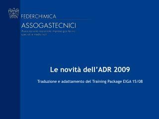 Le novità dell'ADR 2009