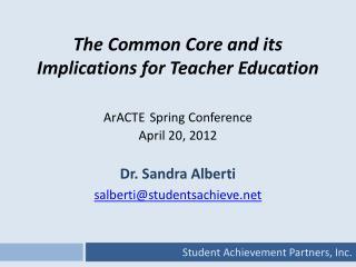 Dr. Sandra Alberti salberti@studentsachieve