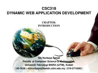 CSC318 DYNAMIC  WEB APPLICATION DEVELOPMENT