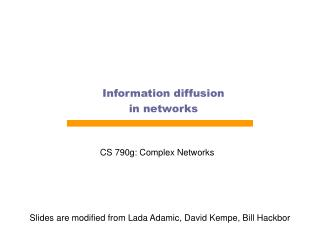 Information diffusion in networks