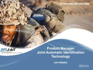 Product Manager Joint-Automatic Identification  Technology