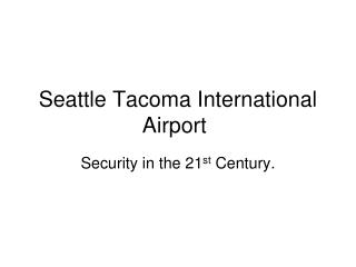 Seattle Tacoma International Airport