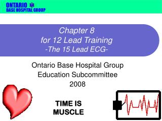 Chapter 8  for 12 Lead Training -The 15 Lead ECG-