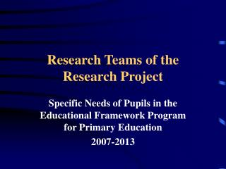 Research Teams of the Research  Project