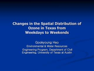 Changes in the Spatial Distribution of Ozone in Texas from Weekdays to Weekends