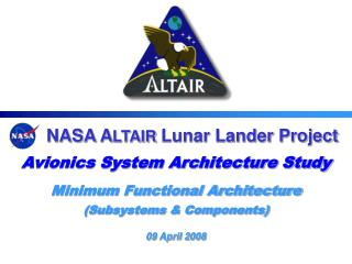 NASA A LTAIR  Lunar Lander Project Avionics System Architecture Study