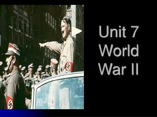 Unit 7 World War II