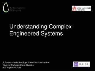 Understanding Complex Engineered Systems