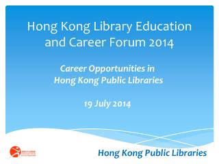 Hong Kong Library Education and Career Forum 2014