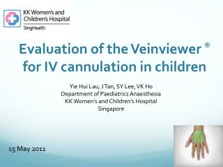 Evaluation of the Veinviewer  ® for IV cannulation in children