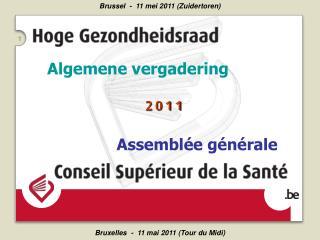 Algemene vergadering Assemblée générale