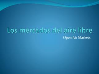 Los  mercados  del  aire libre