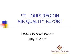 ST. LOUIS REGION AIR QUALITY REPORT