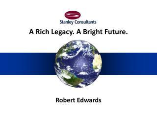 A Rich Legacy. A Bright Future.