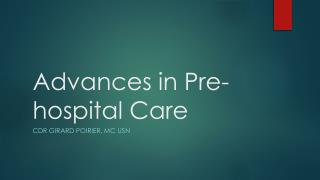Advances in Pre-hospital Care