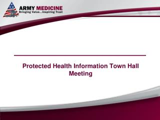 Protected Health Information Town Hall Meeting