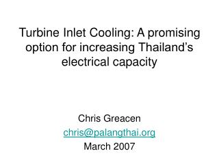 Turbine Inlet Cooling: A promising option for increasing Thailand's electrical capacity