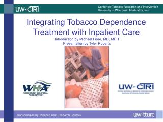 Integrating Tobacco Dependence Treatment with Inpatient Care