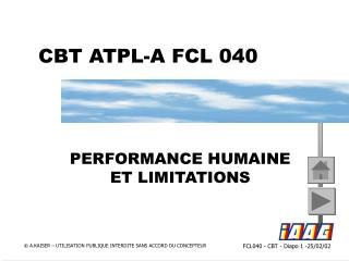 CBT ATPL-A FCL 040