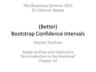 (Better) Bootstrap Confidence Intervals